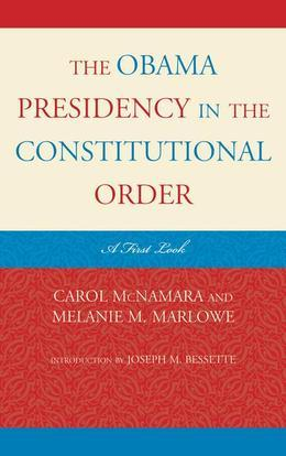 The Obama Presidency in the Constitutional Order: A First Look