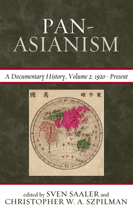 Pan-Asianism: A Documentary History, 1920-Present