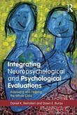 Integrating Neuropsychological and Psychological Evaluations: Assessing and Helping the Whole Child