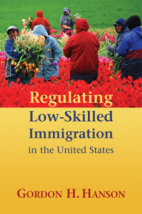 Regulating Low-Skilled Immigration in the United States
