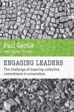Engaging Leaders: The Challenge of Inspiring Collective Commitment in Universities