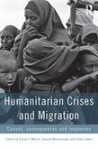 Migration and Humanitarian Crisis: Causes, Consequences and Responses