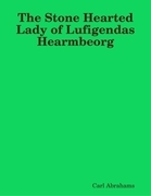 The Stone Hearted Lady of Lufigendas Hearmbeorg
