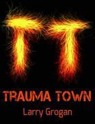 Trauma Town