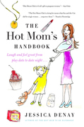 The Hot Mom's Handbook