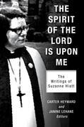 The Spirit of the Lord Is Upon Me: The Writings of Suzanne Hiatt