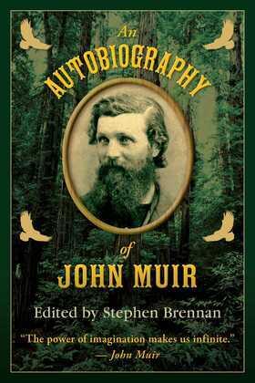 An Autobiography of John Muir