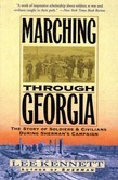 Marching Through Georgia: Story of Soldiers and Civilians During Sherman's Campaign