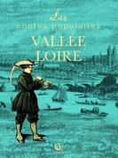Contes populaires de la Vallée de la Loire