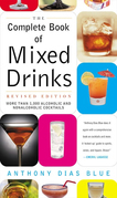 The Complete Book of Mixed Drinks: Over 1,000 Alcoholic and Non-Alcoholic Cocktails