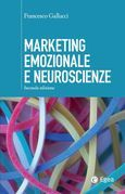 Marketing emozionale e neuroscienze - II edizione