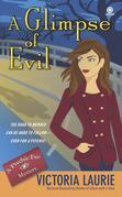 A Glimpse of Evil: A Psychic Eye Mystery
