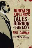 Rudyard Kipling - Rudyard Kipling's Tales of Horror and Fantasy