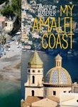 My Amalfi Coast Travel Edition