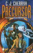 Precursor: Book Four of Foreigner