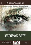 Escaping fate