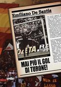 Mai più il gol di Turone