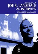 Joe R. Lansdale: an Interview