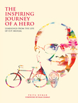 The Inspiring Journey of a Hero