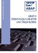 ABAP IV Orientación a objetos. Una visión global