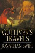 Jonathan Swift - Gulliver's Travels: Into Several Remote Nations of the World