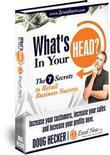 What's in Your Head? the 7 Secrets to Retail Success