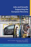 Jobs and Growth: Supporting the European Recovery