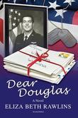 Dear Douglas: Second Edition