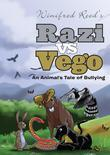 Razi Vs Vego: An Animal's Tale of Bullying