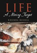 Life: A Moving Target
