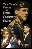 The Three Wives of Don Quixote Smith