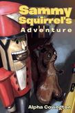 Sammy Squirrel's Adventure