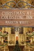 Christmas at Goldstone Inn: Goldstone Inn, Volume 4