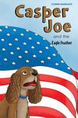 Casper Joe and the Eagle Feather