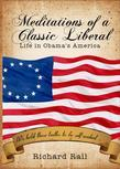 Meditations of a Classic Liberal: Life in Obama's America