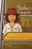 Shirley's Surprise Bus Ride
