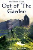 The Imprinted Legacy Series: Out of the Garden: Book 1