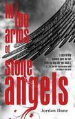 In the Arms of Stone Angels