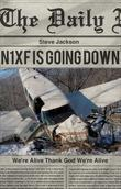 N1xf Is Going Down: We're Alive Thank God We're Alive