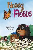 Nosey Rosie: Sharing Kindness Through Life Adventures