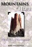 Mountains of Hope Surrounding the Valley of Cancer: Daily Doses of Encouragement