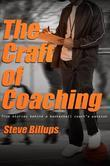 The Craft of Coaching: True stories behind a basketball coach's passion
