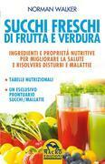 Succhi Freschi di Frutta e Verdura