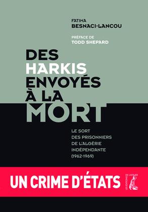 Des harkis envoyés à la mort