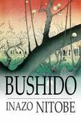 Bushido: The Soul of Japan