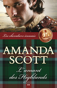 Amanda Scott - L'amant des Highlands