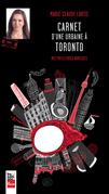 Carnet d'une urbaine à Toronto