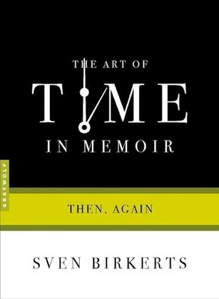 The Art of Time in Memoir