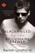 Blackmailed by the Billionaire Brewer (A Passion Creek Novel)