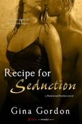 Recipe For Seduction (A Madewood Brothers Novel)